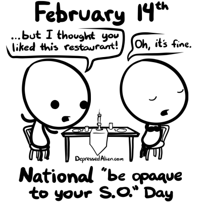 As if it only happens on Valentine's day...