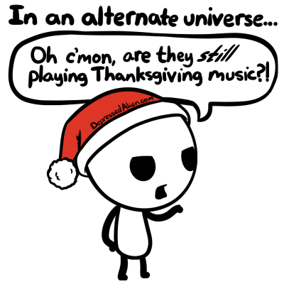 All that annoying Thanksgiving music out there...